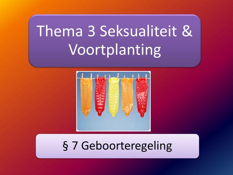 Thema 3 Seksualiteit & Voortplanting