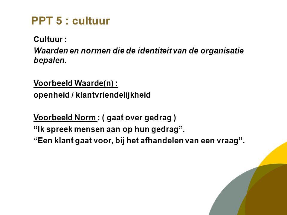 PPT 5 : cultuur