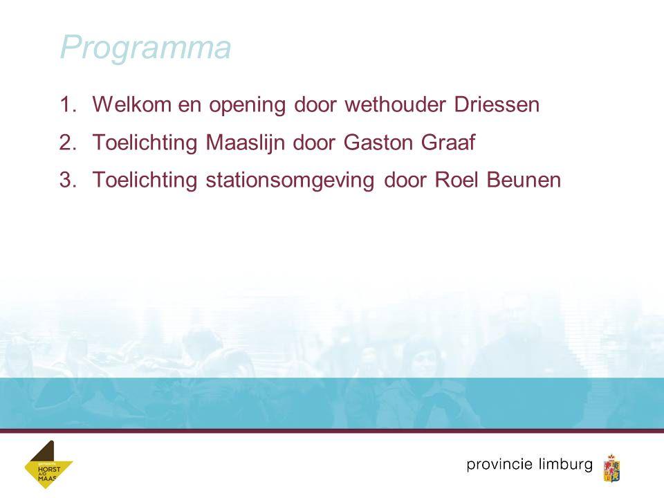 Programma Welkom en opening door wethouder Driessen