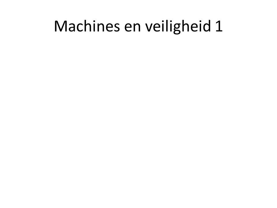 Machines en veiligheid 1