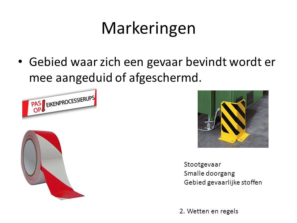 Markeringen Gebied waar zich een gevaar bevindt wordt er mee aangeduid of afgeschermd. Stootgevaar.