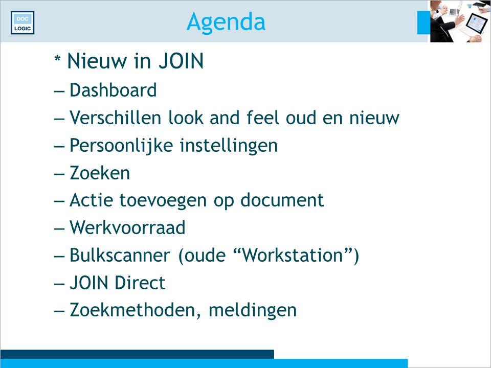 Agenda * Nieuw in JOIN Dashboard