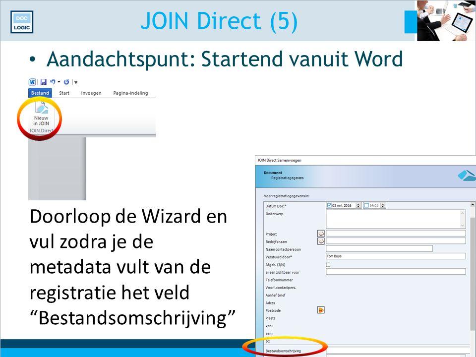 JOIN Direct (5) Aandachtspunt: Startend vanuit Word