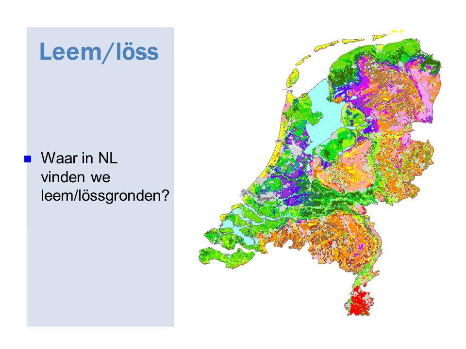 27/04/2017 Leem/löss Waar in NL vinden we leem/lössgronden 30