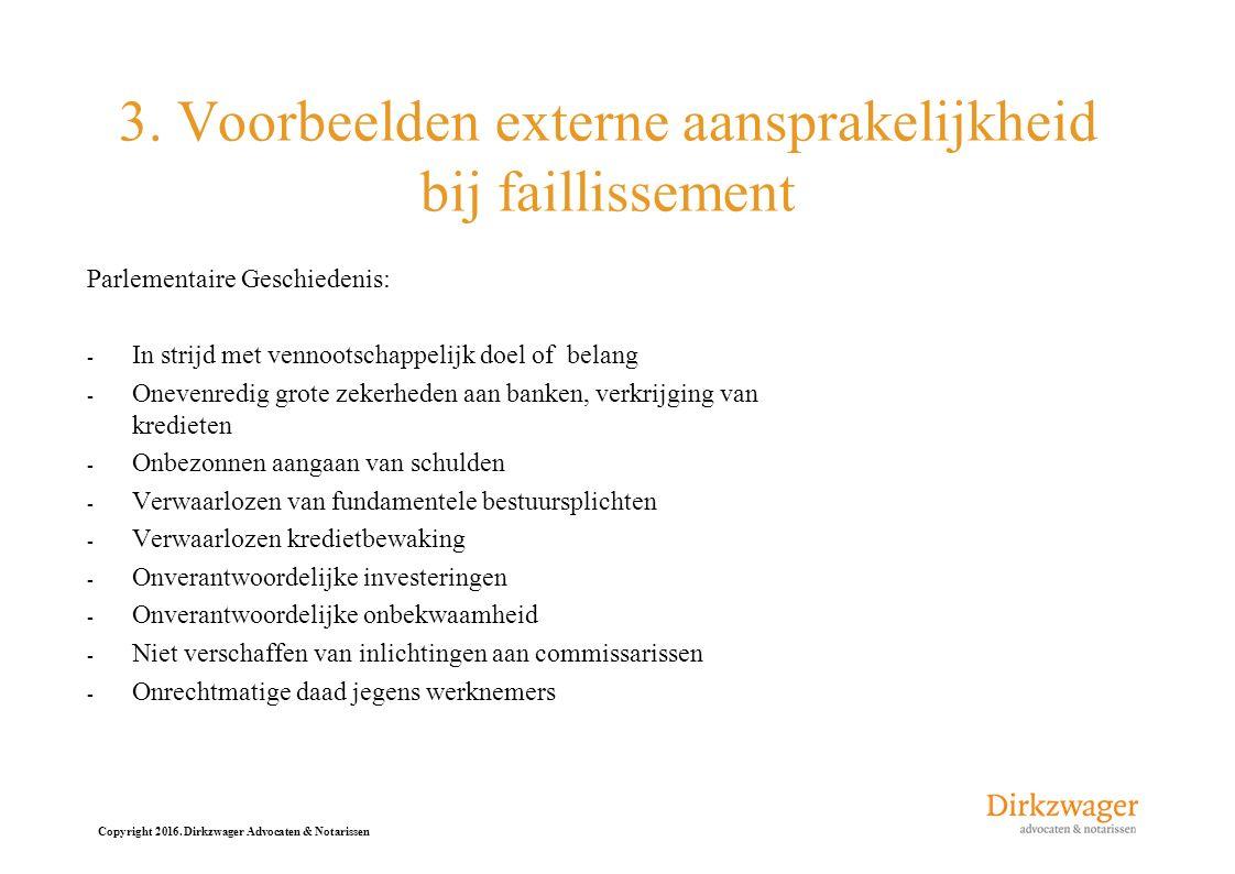 3. Voorbeelden externe aansprakelijkheid bij faillissement