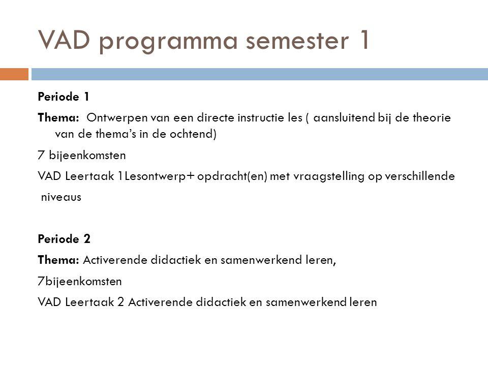 VAD programma semester 1