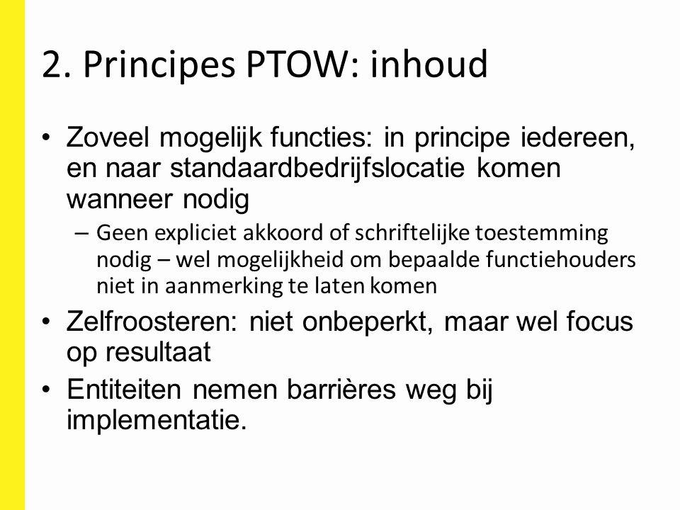 2. Principes PTOW: inhoud