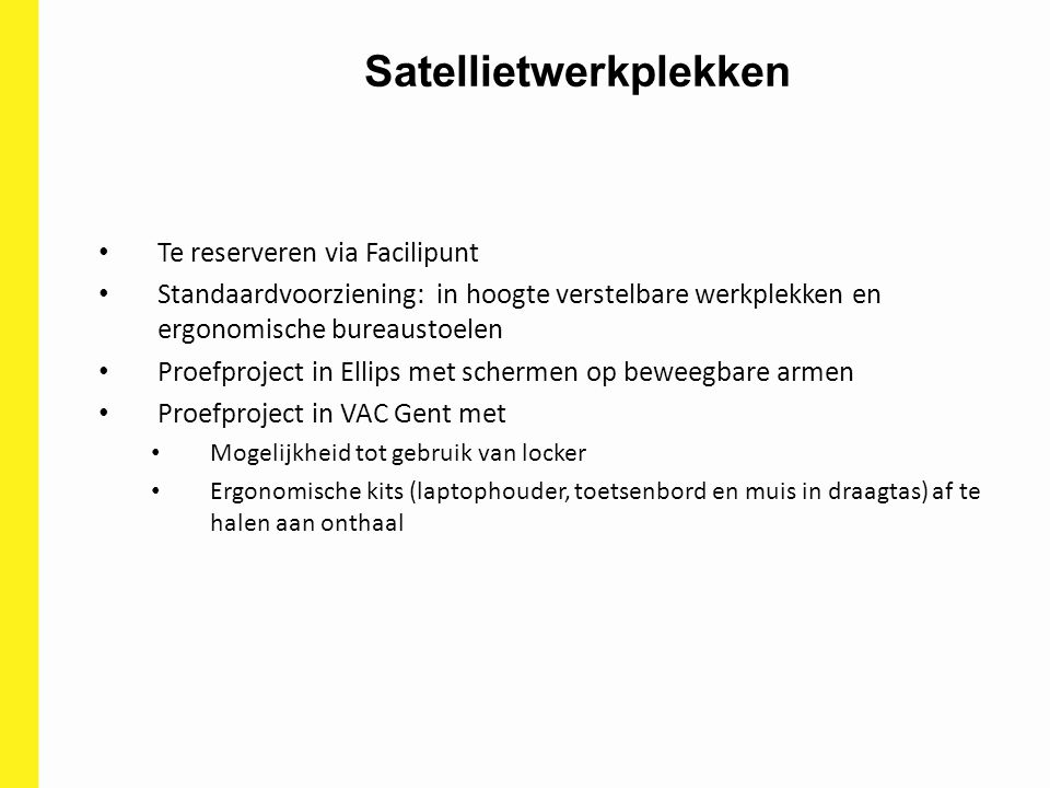 Satellietwerkplekken