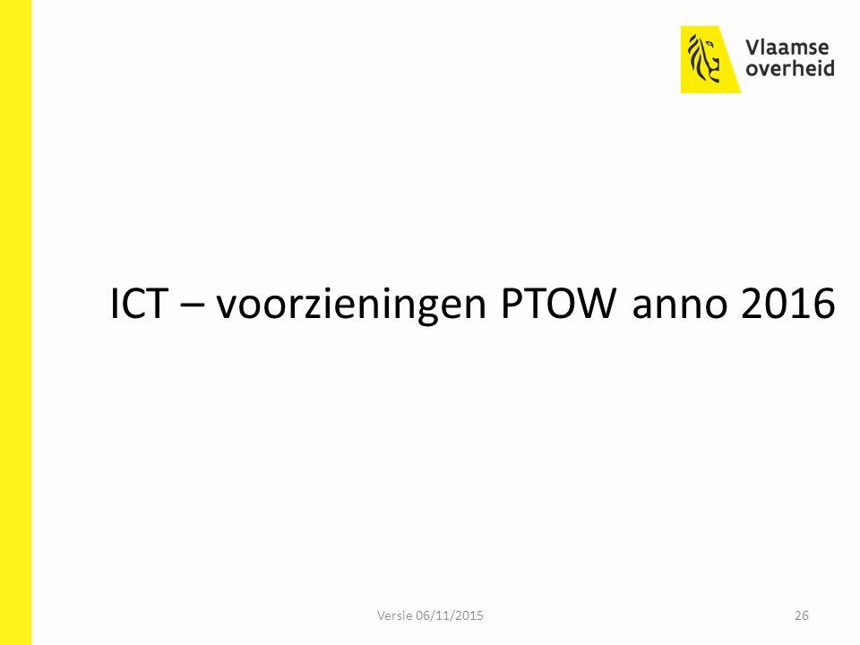 ICT – voorzieningen PTOW anno 2016