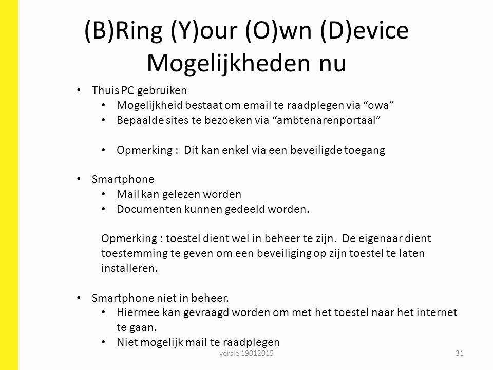(B)Ring (Y)our (O)wn (D)evice Mogelijkheden nu