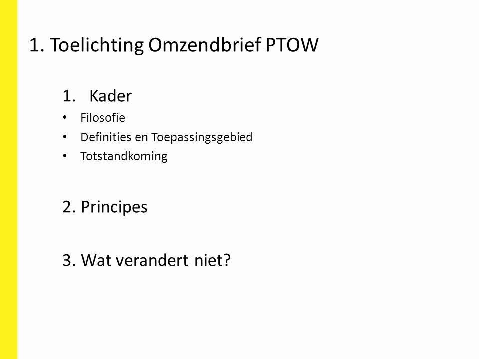 1. Toelichting Omzendbrief PTOW