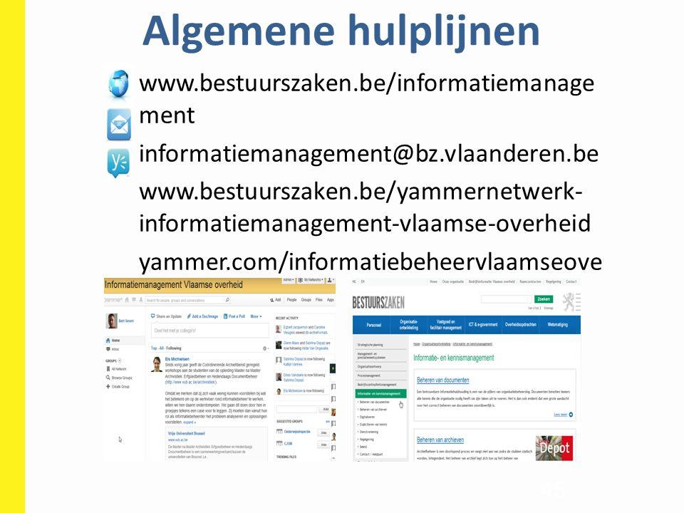 Algemene hulplijnen www.bestuurszaken.be/informatiemanagement
