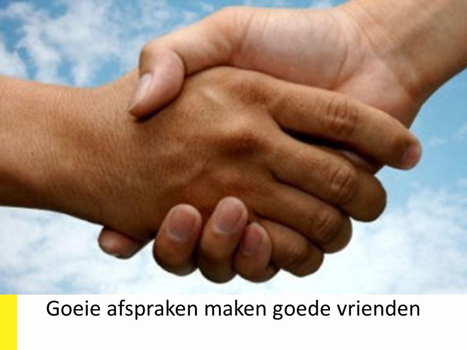 Goeie afspraken maken goede vrienden