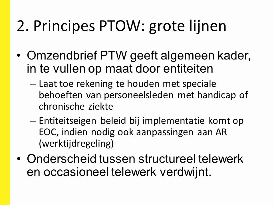 2. Principes PTOW: grote lijnen