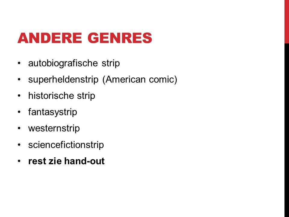 Andere genres autobiografische strip superheldenstrip (American comic)