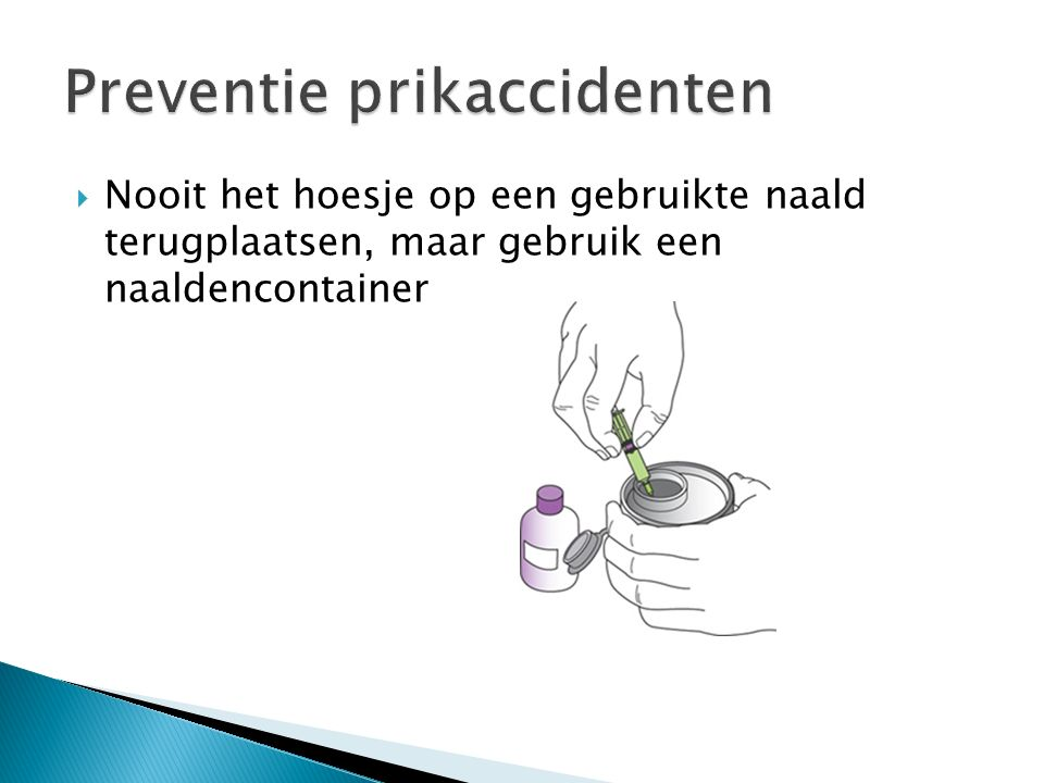 Preventie prikaccidenten