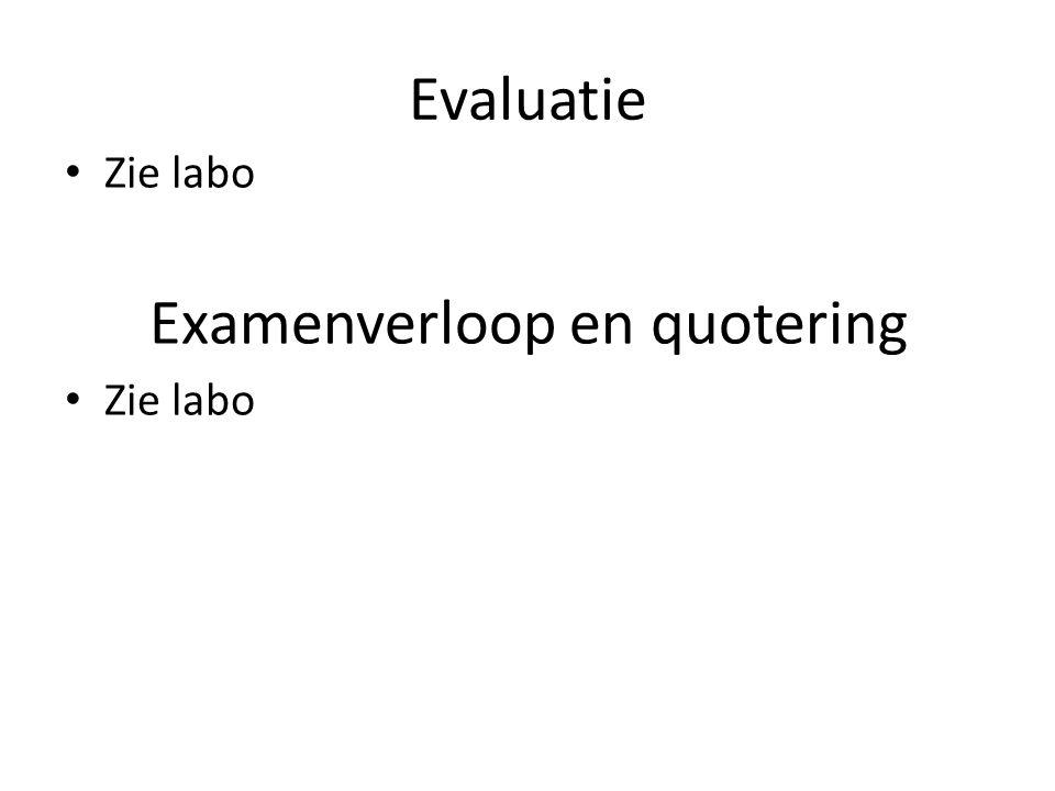 Examenverloop en quotering