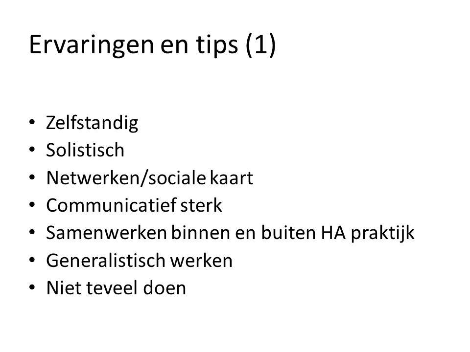 Ervaringen en tips (1) Zelfstandig Solistisch Netwerken/sociale kaart