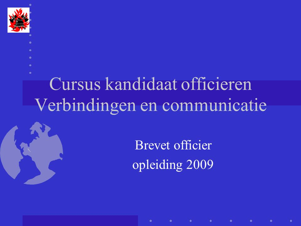 Cursus kandidaat officieren Verbindingen en communicatie