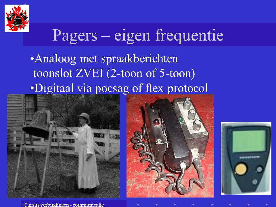 Pagers – eigen frequentie