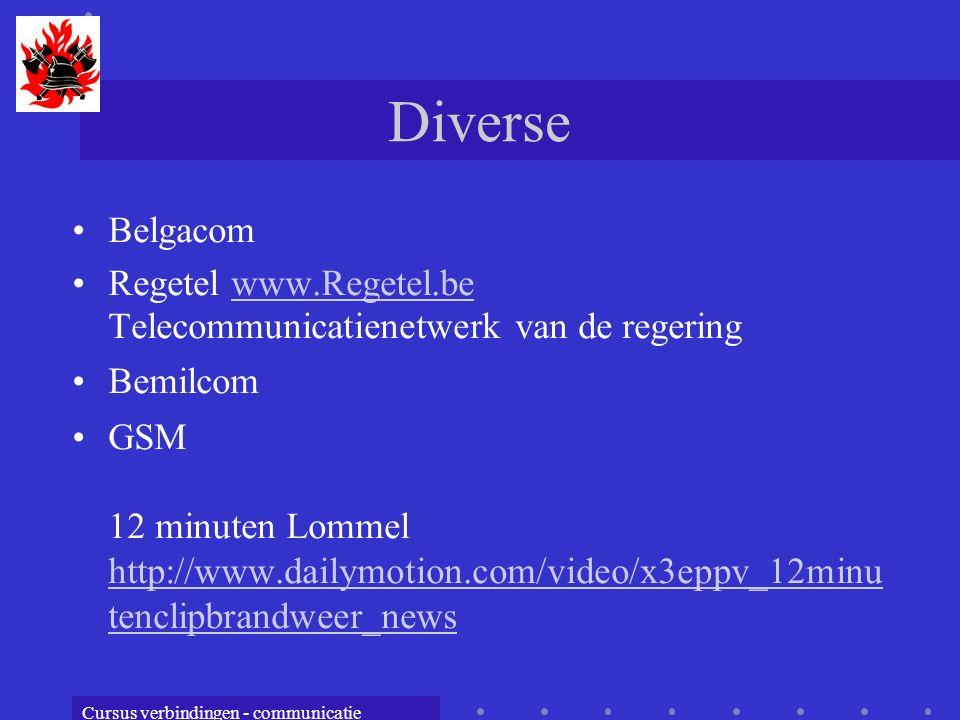 Diverse Belgacom. Regetel www.Regetel.be Telecommunicatienetwerk van de regering. Bemilcom.