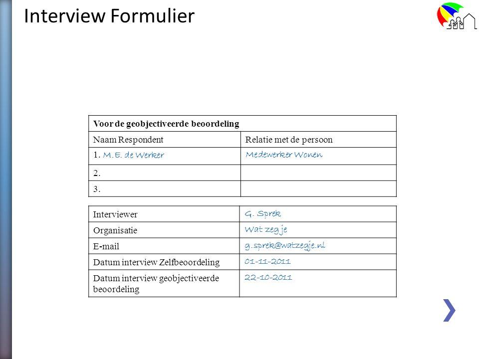 Interview Formulier Voor de geobjectiveerde beoordeling