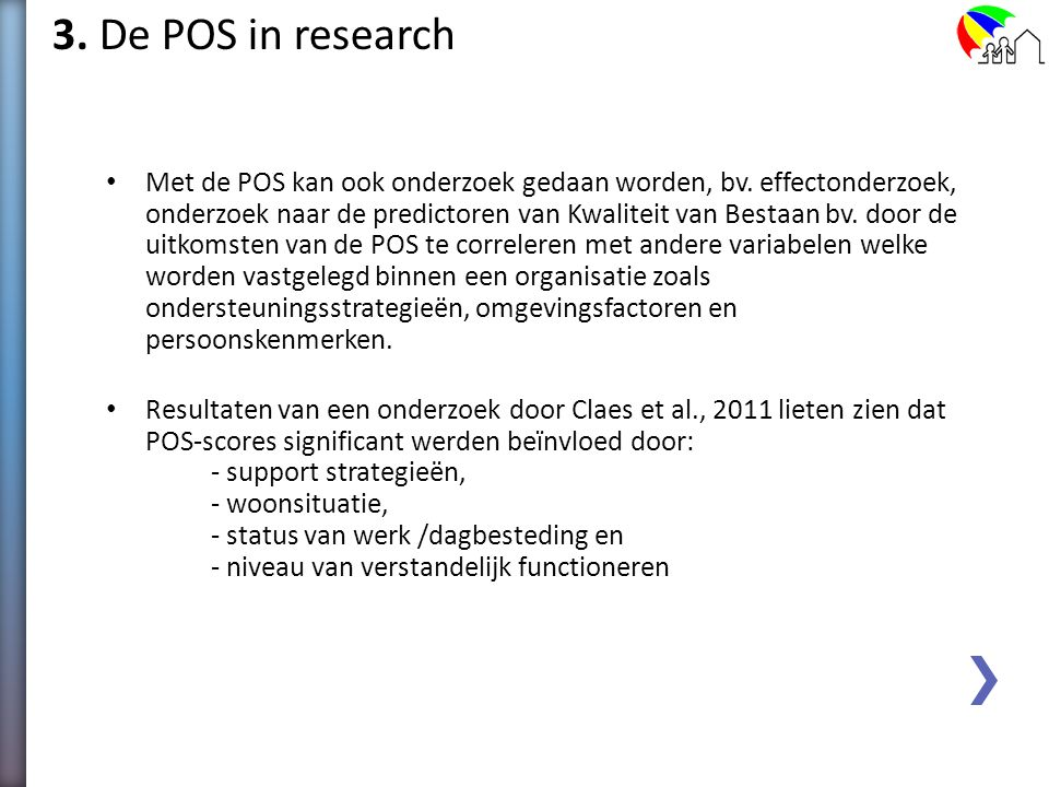 3. De POS in research