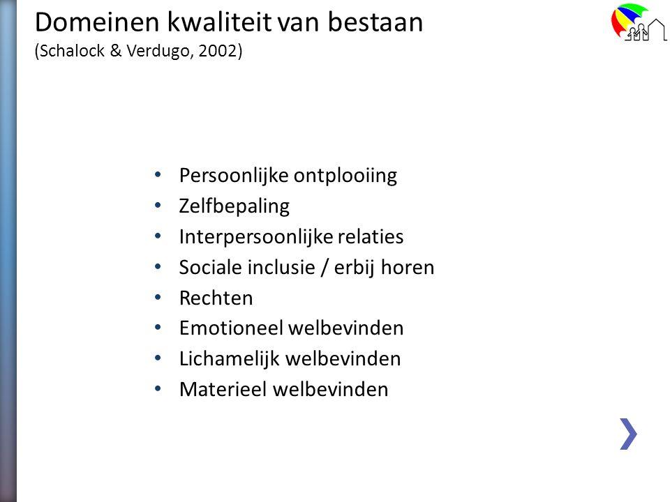 Domeinen kwaliteit van bestaan (Schalock & Verdugo, 2002)