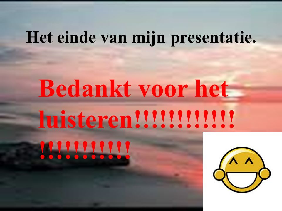 Het einde van mijn presentatie.