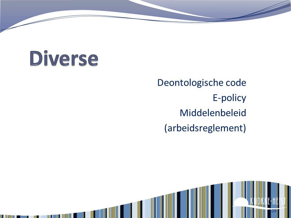Deontologische code E-policy Middelenbeleid (arbeidsreglement)