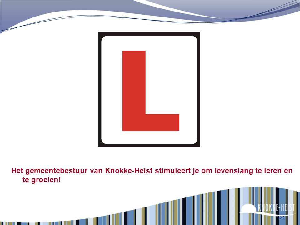 Het gemeentebestuur van Knokke-Heist stimuleert je om levenslang te leren en te groeien!