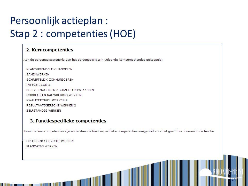 Persoonlijk actieplan : Stap 2 : competenties (HOE)
