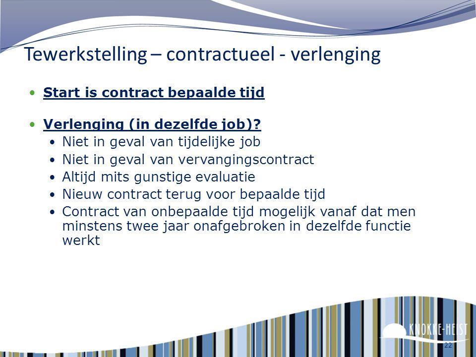Tewerkstelling – contractueel - verlenging