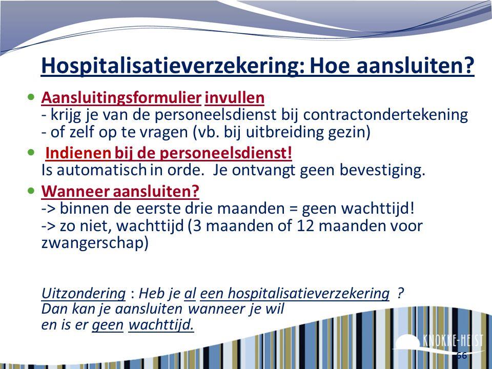Hospitalisatieverzekering: Hoe aansluiten