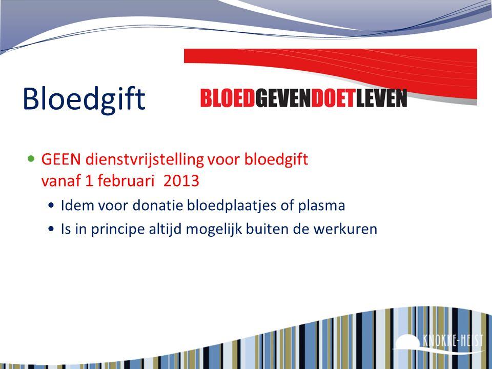 Bloedgift GEEN dienstvrijstelling voor bloedgift vanaf 1 februari 2013