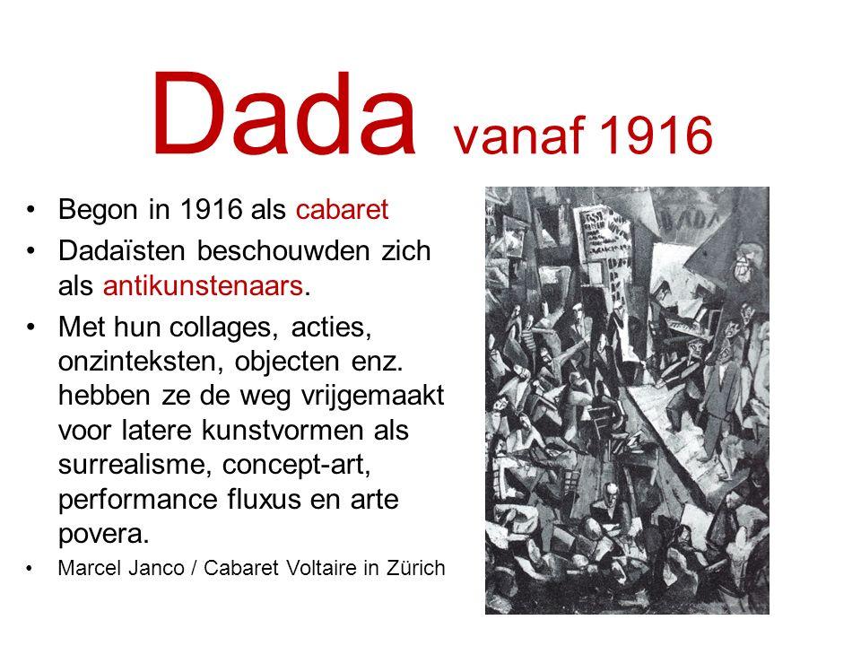 Dada vanaf 1916 Begon in 1916 als cabaret