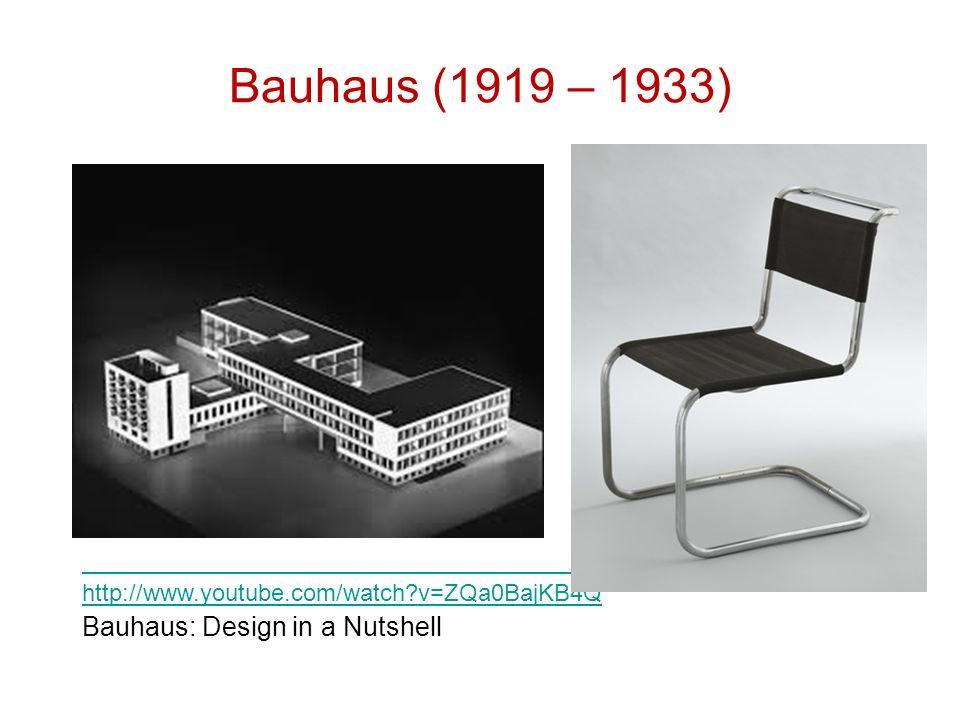 Bauhaus (1919 – 1933) Bauhaus: Design in a Nutshell