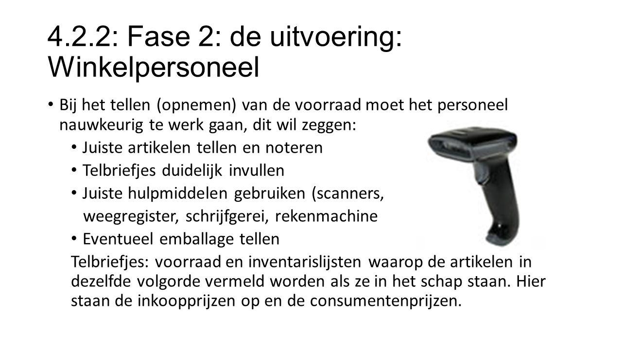 4.2.2: Fase 2: de uitvoering: Winkelpersoneel