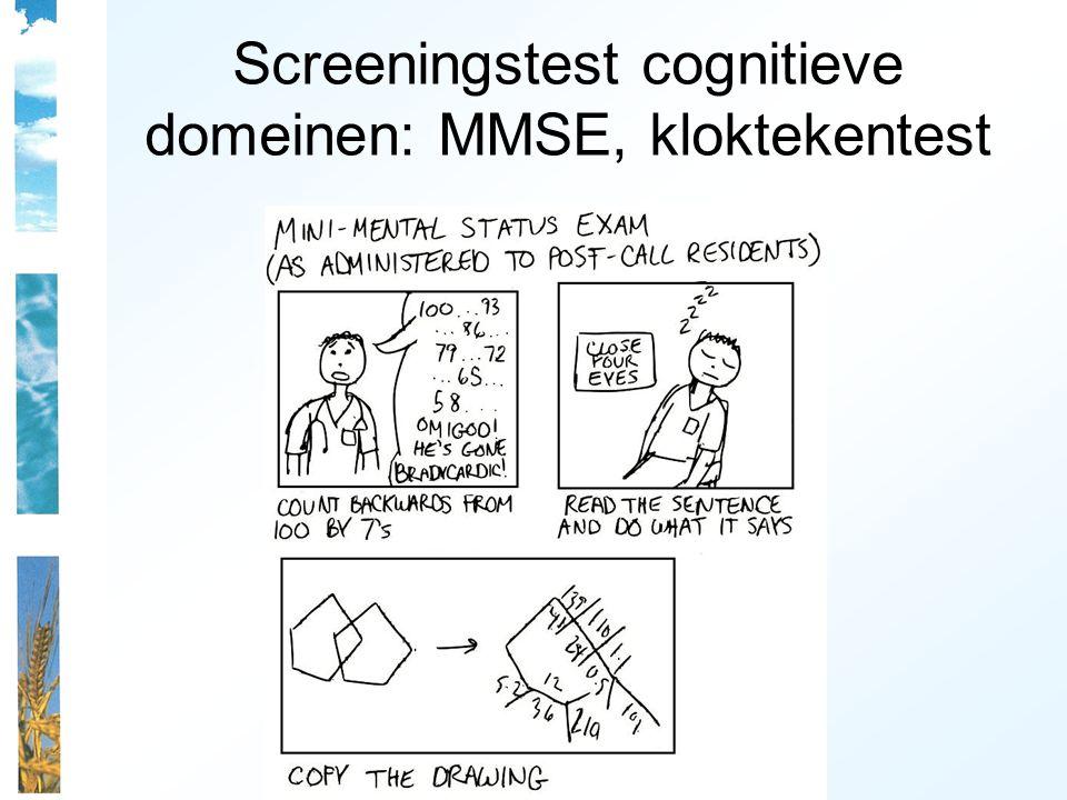 Screeningstest cognitieve domeinen: MMSE, kloktekentest