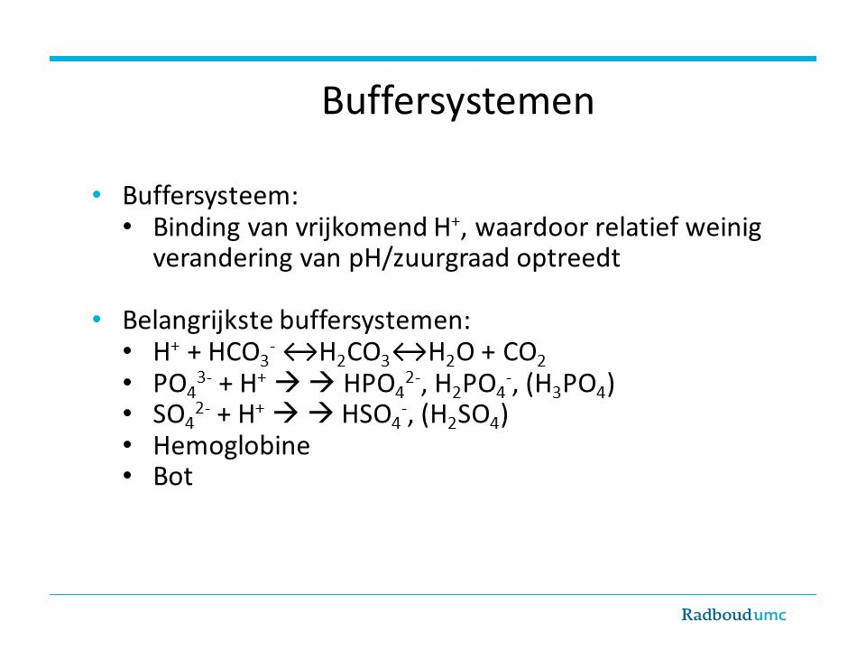 Buffersystemen Buffersysteem: