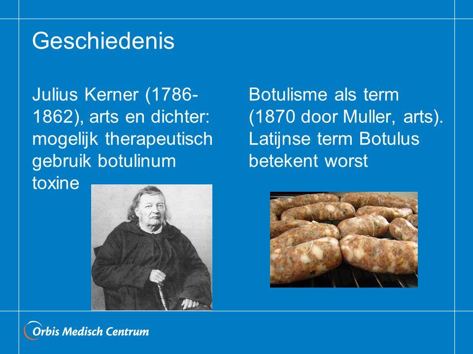 Geschiedenis Julius Kerner (1786-1862), arts en dichter: mogelijk therapeutisch gebruik botulinum toxine.