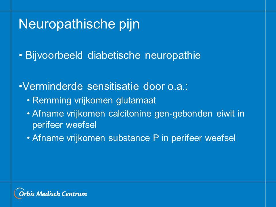 Neuropathische pijn Bijvoorbeeld diabetische neuropathie