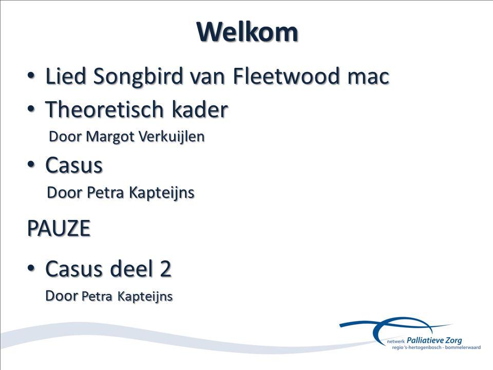 Welkom Lied Songbird van Fleetwood mac Theoretisch kader Casus PAUZE