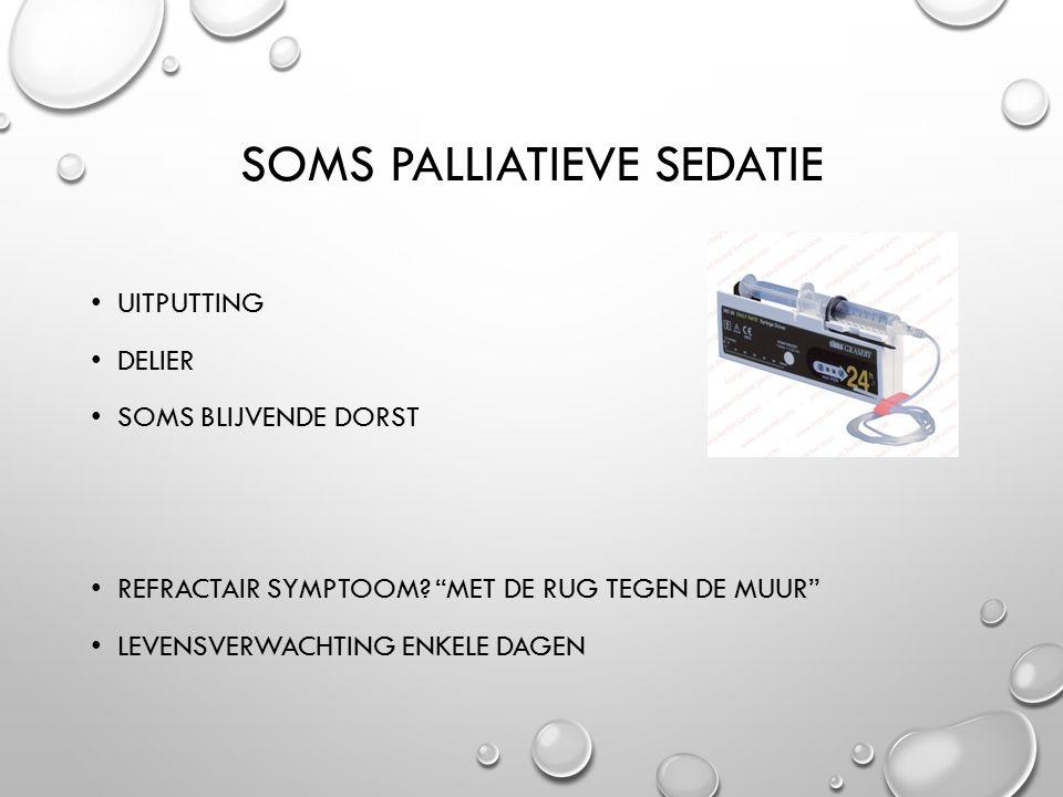Soms palliatieve sedatie