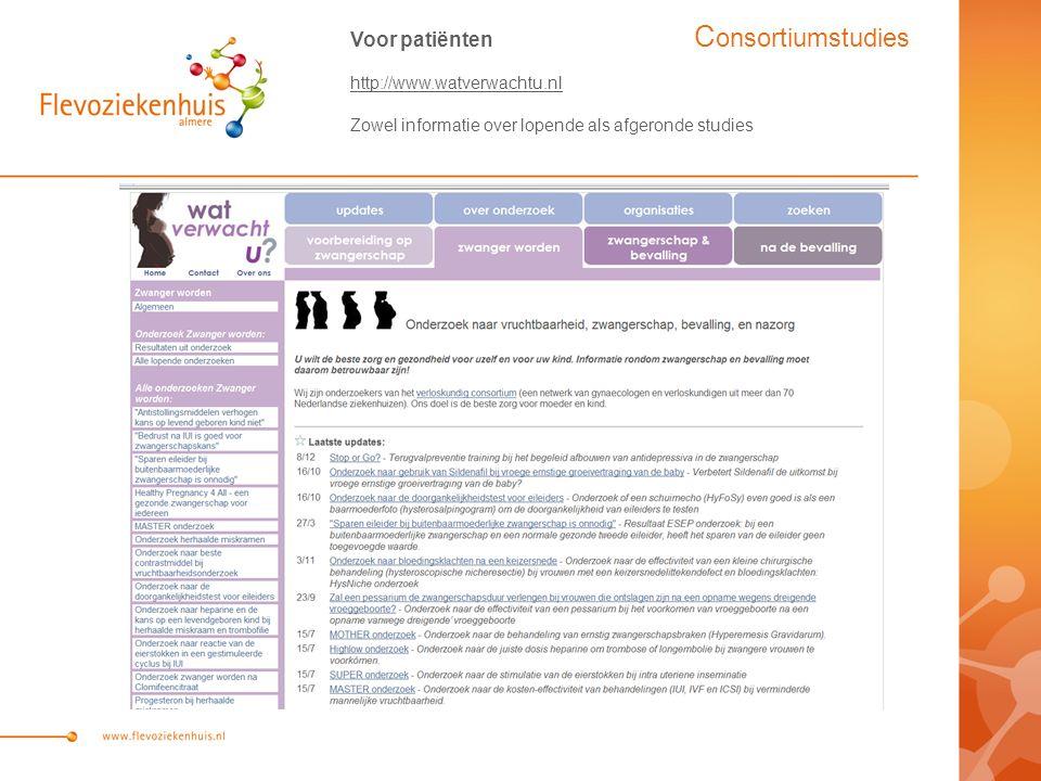Consortiumstudies Voor patiënten http://www.watverwachtu.nl