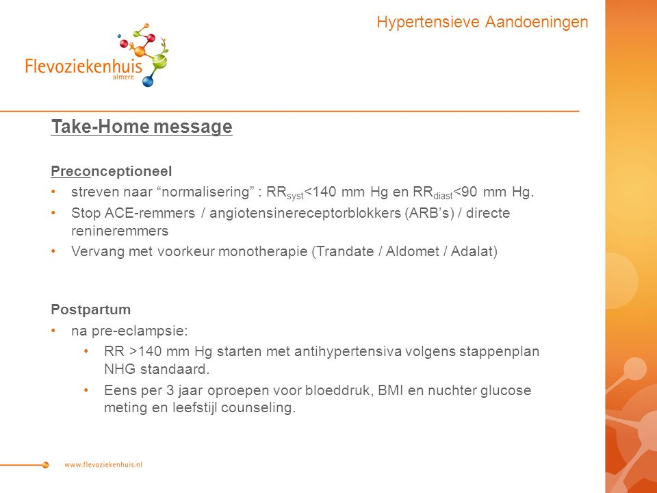 Take-Home message Hypertensieve Aandoeningen Preconceptioneel
