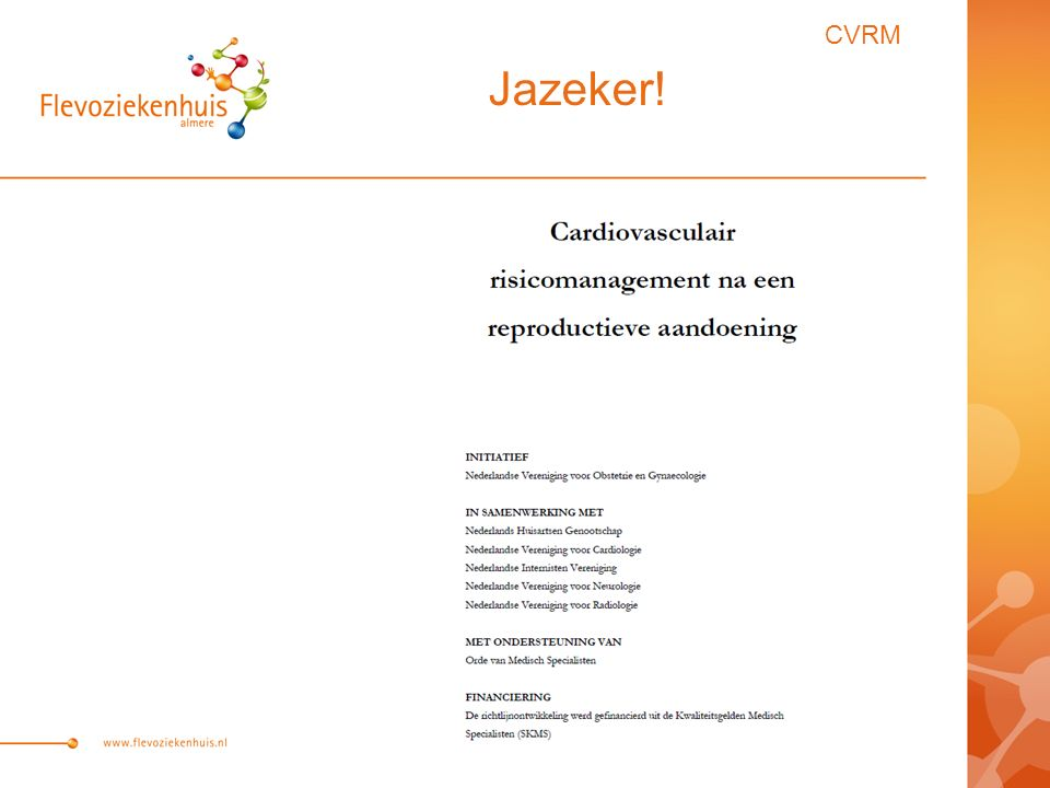 CVRM Jazeker!