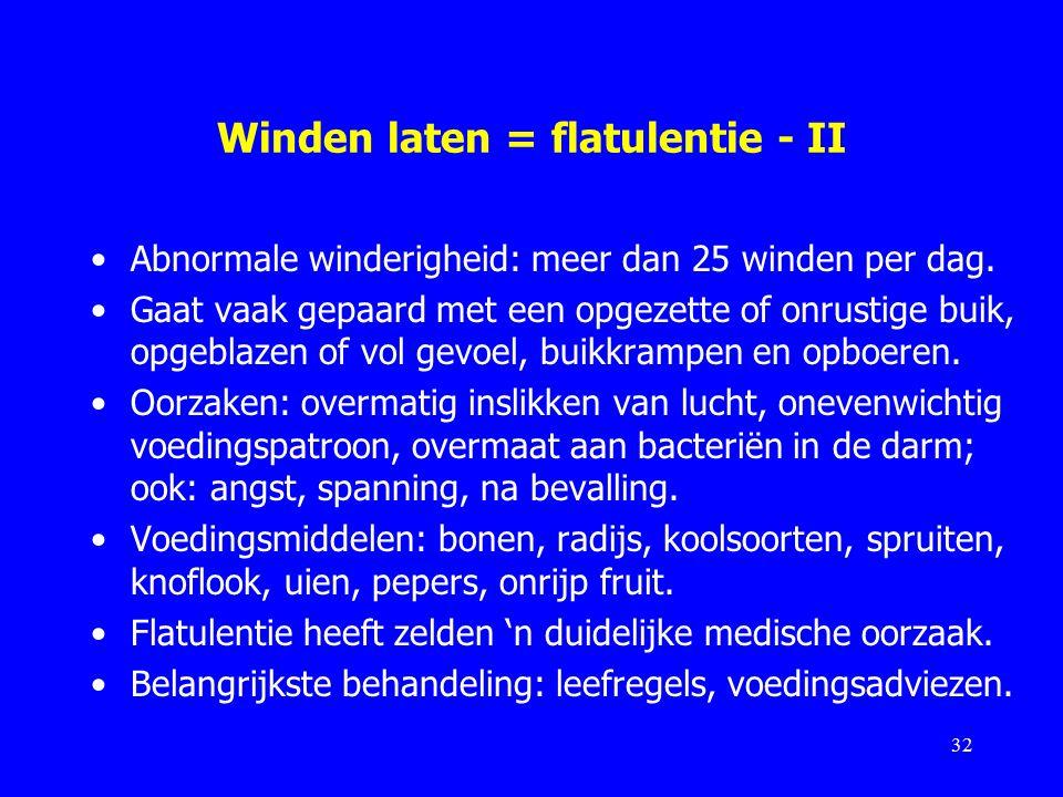 Winden laten = flatulentie - II