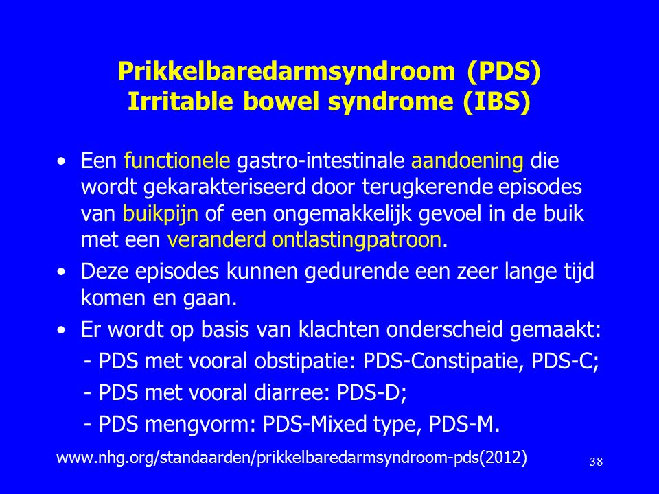 Prikkelbaredarmsyndroom (PDS) Irritable bowel syndrome (IBS)