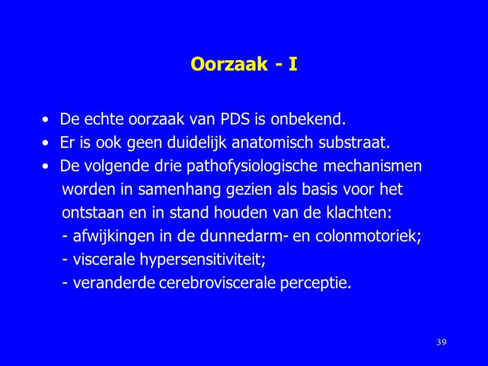 Oorzaak - I De echte oorzaak van PDS is onbekend.